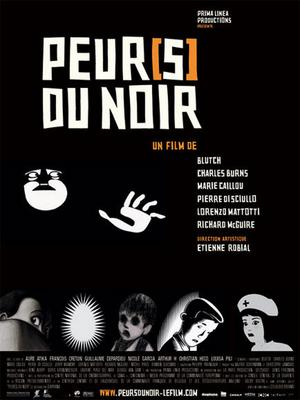 Fear(s) of the dark / Peur(s) du noir