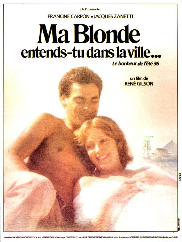 Ma blonde, entends-tu dans la ville...