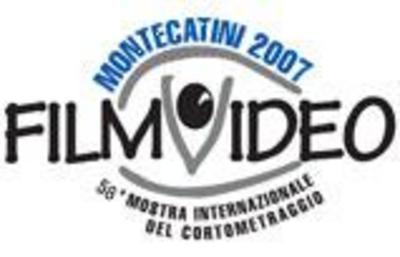 FilmVideo - Festival Internacional de Cortometrajes de Montecatini - 2007