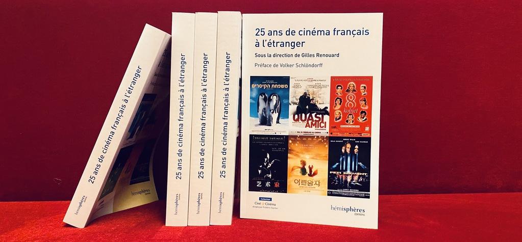 """UniFrance présente l'ouvrage """"25 ans de cinéma français à l'étranger"""""""