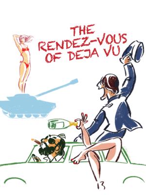 The Rendez-Vous of Deja vu