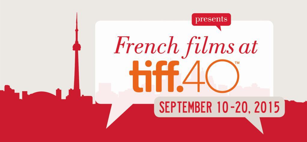 Le cinéma français bien représenté à Toronto pour la 40e édition du TIFF avec UniFrance films