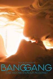 Bang Gang (une histoire d'amour moderne)