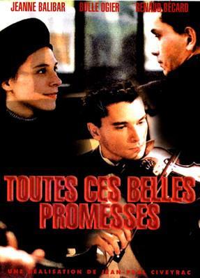 Toutes ces belles promesses / 仮題:素晴らしい約束の数々