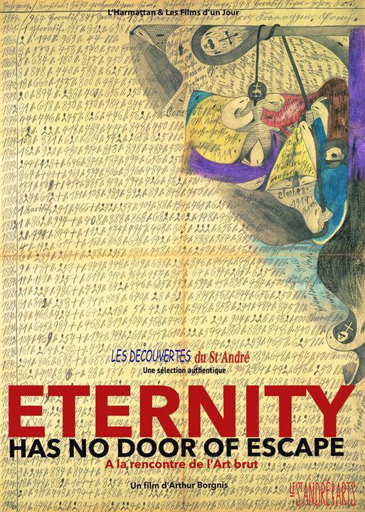 Eternity Has no Door of Escape - A la Rencontre de l'Art brut