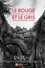 Le Rouge et le Gris - Ernst Jünger dans la Grande Guerre