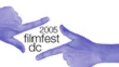 FilmFest Washington DC  - 2005