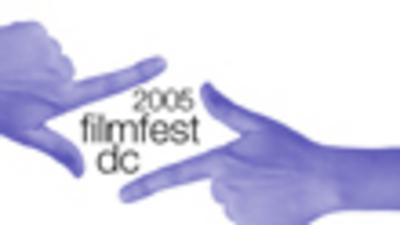 FilmFest Washington DC  - 2005