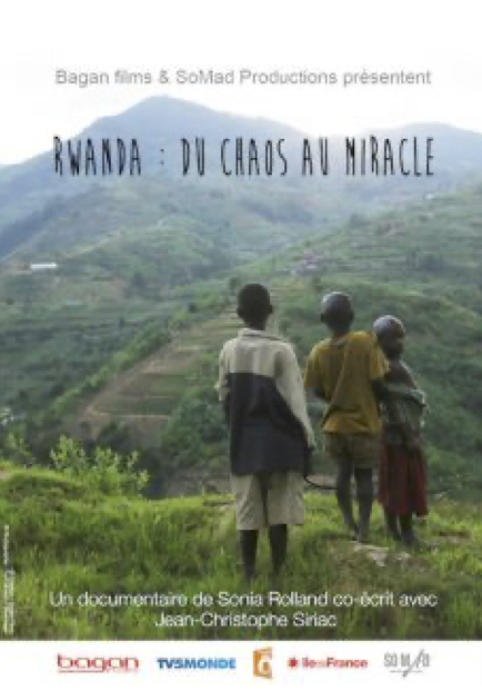 Rwanda: from Ashes to Miracle