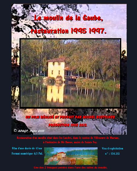 Le Moulin de la Gaube, restauration 1995 1997