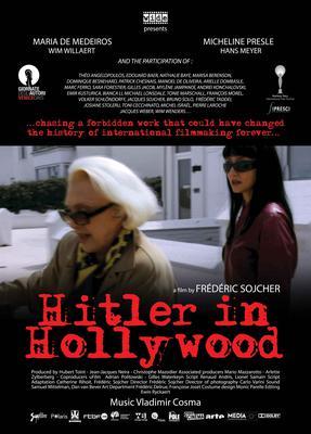 H.H. - Hitler à Hollywood