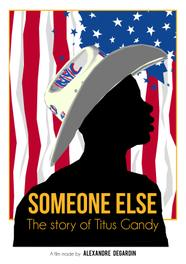 Someone Else - The Story of Titus Gandy