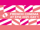 El Cine francés en el EFM - Día 1