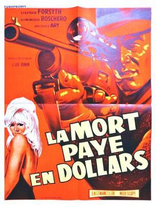 La Mort paye en dollars