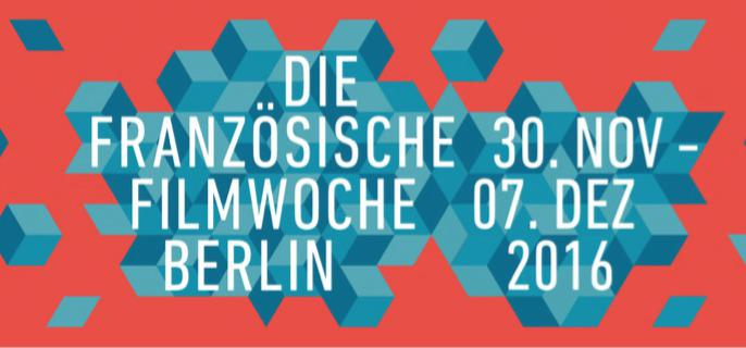 Save the date for the 16th French Film Week in Berlin