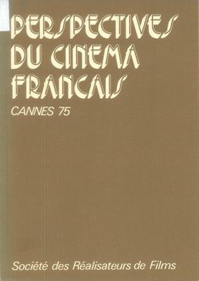 Perspectives du Cinéma Français - 1975