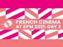Le cinéma français à l'EFM - Jour 2