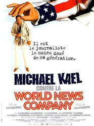 Michael Kael Against the World News Company